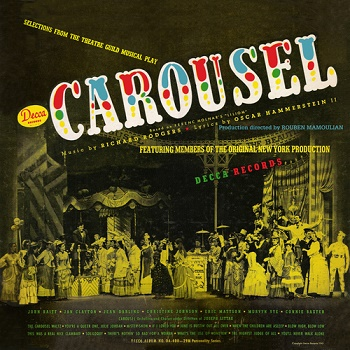 The 1945 Original Broadway Cast Recording of CAROUSEL