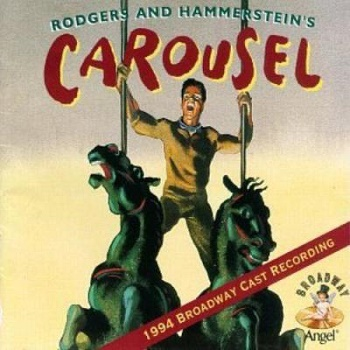The 1996 Broadway Revival Cast Recording of Carousel